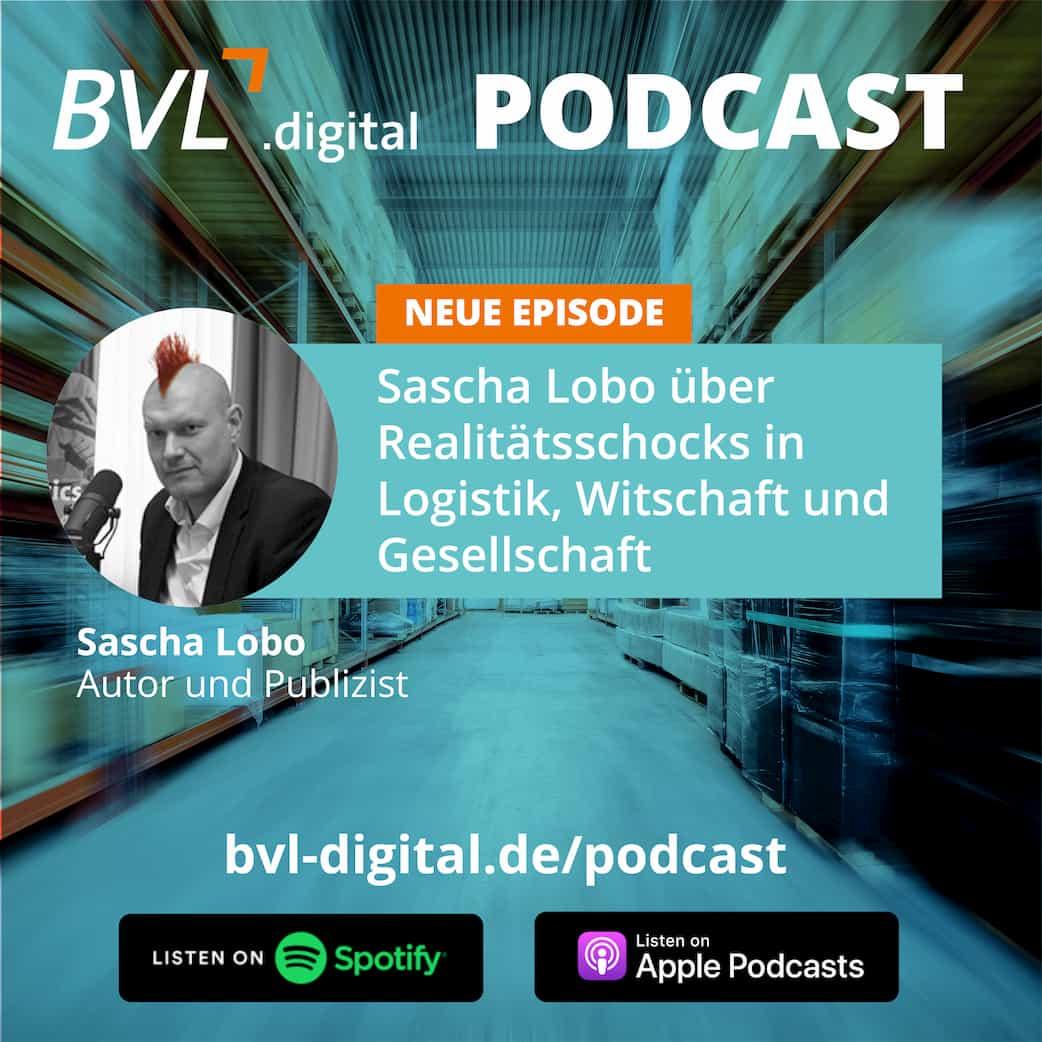 #10: Sascha Lobo über Realitätsschocks in Logistik, Wirtschaft und Gesellschaft