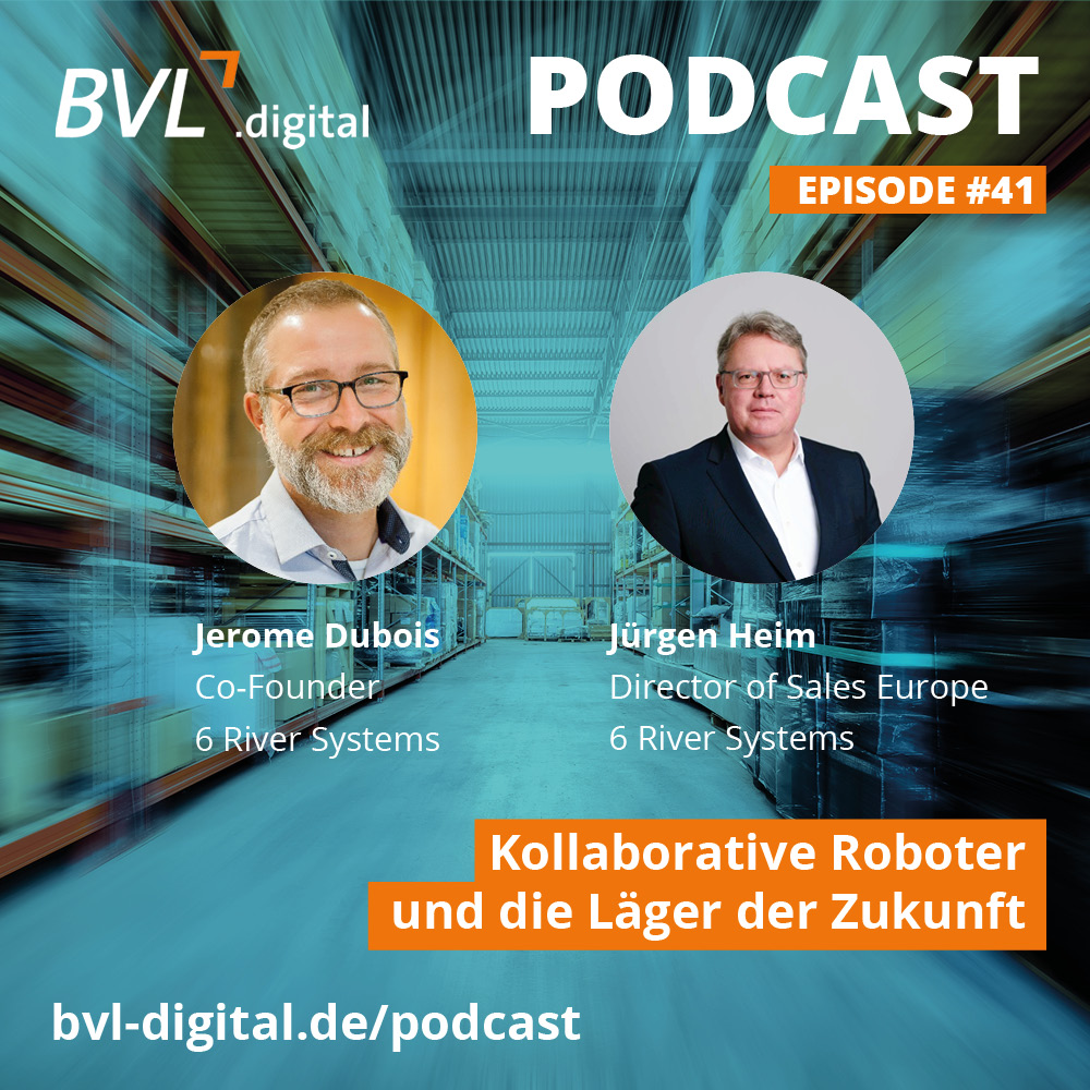 Der BVL.digital Podcast mit 6 River Systems
