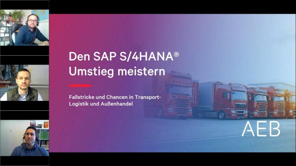 Den SAP S/4HANA® Umstieg meistern: Fallstricke und Chancen in Transportlogistik und Außenhandel