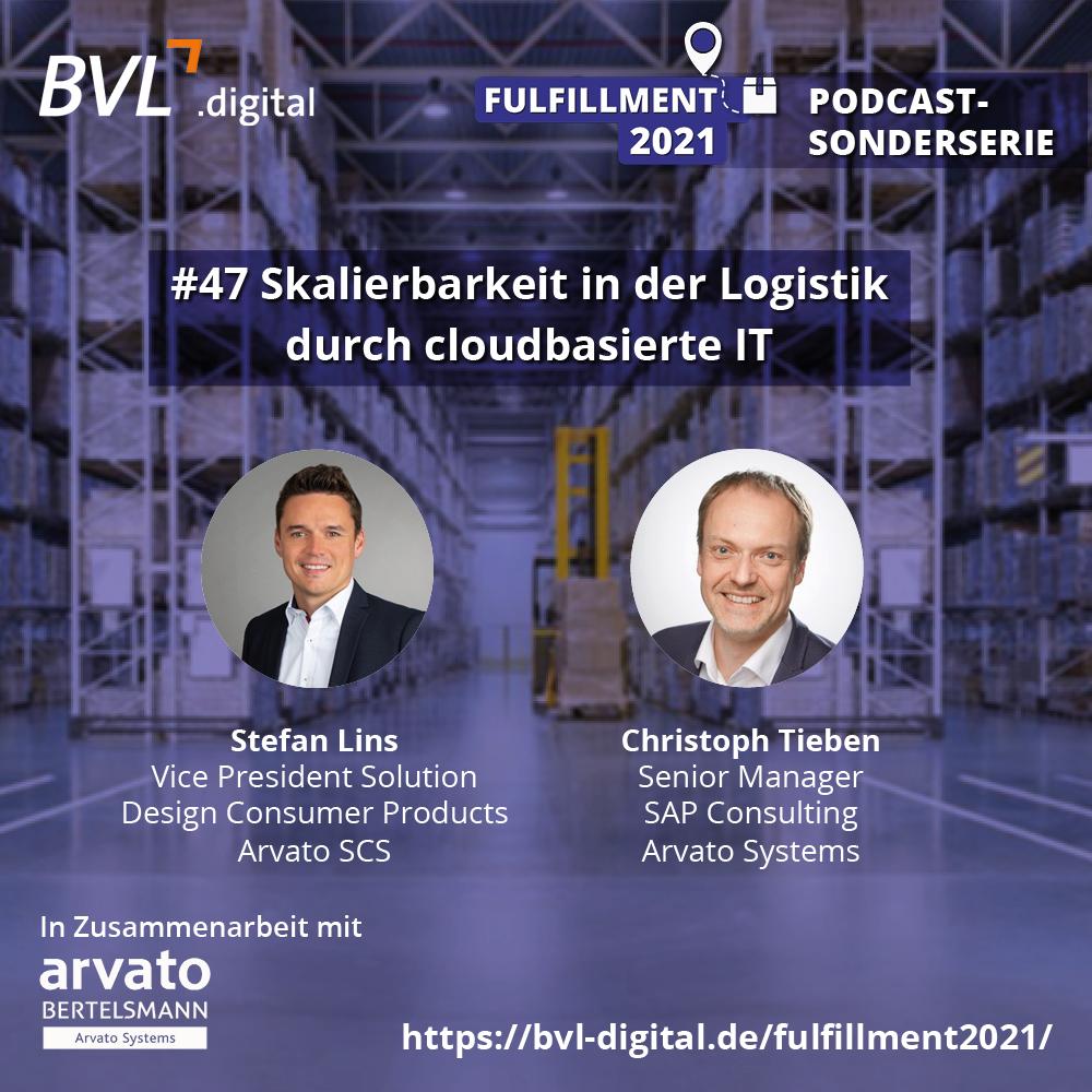 #47: Fulfillment 2021: Skalierbarkeit in der Logistik durch cloudbasierte IT