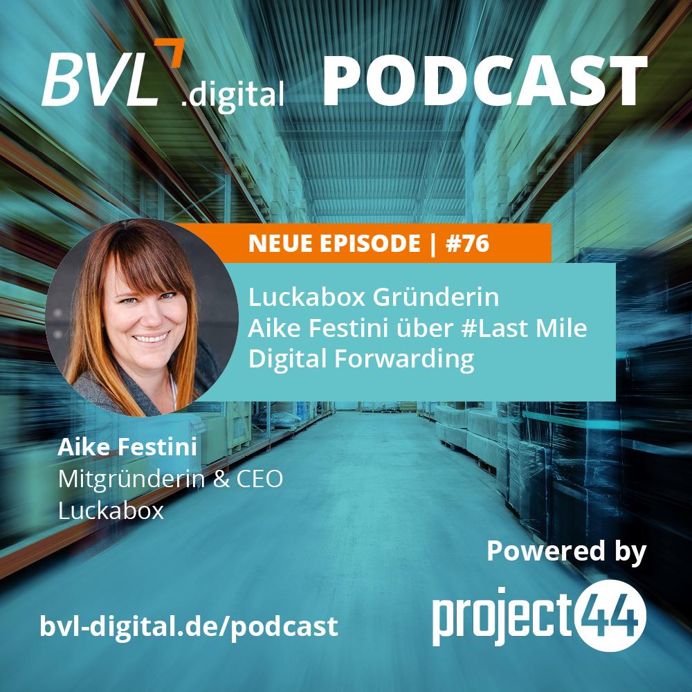 #76: Luckabox Gründerin Aike Festini über Last Mile Digital Forwarding