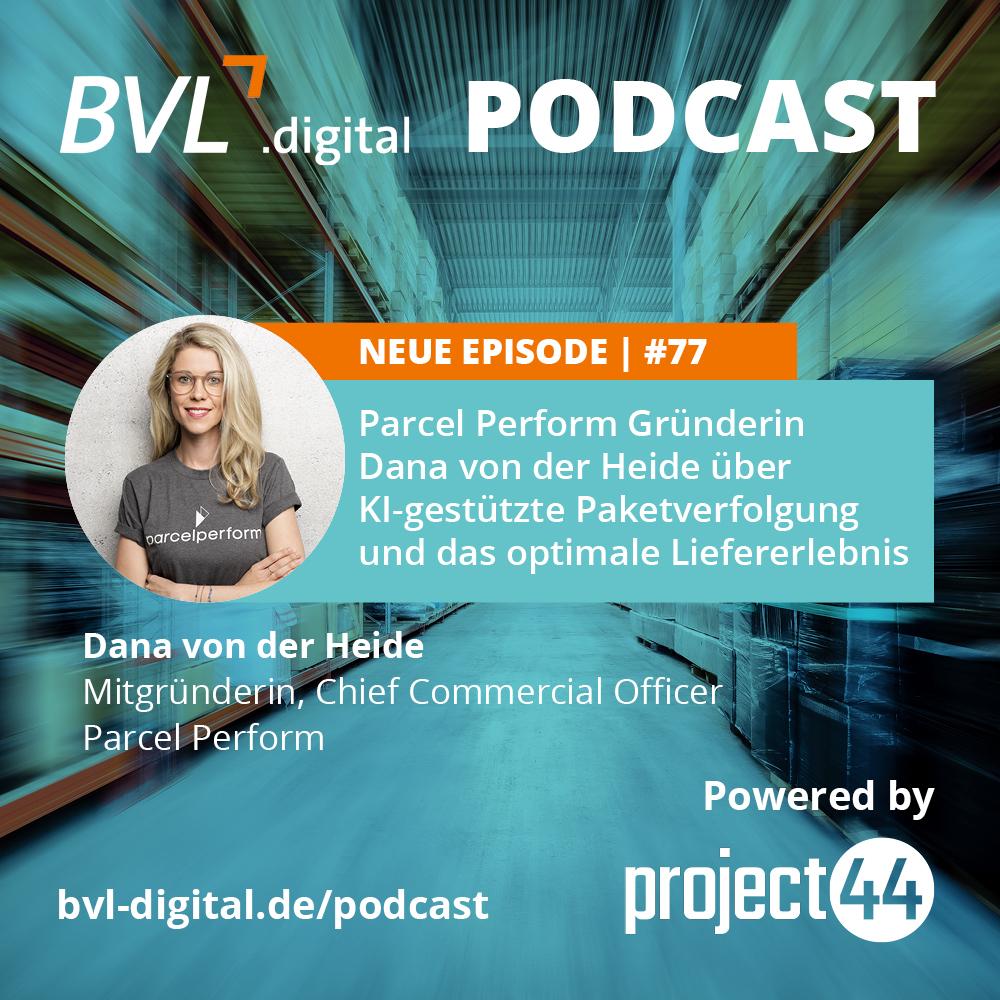 #77: Parcel Perform Gründerin Dana von der Heide über KI-gestützte Paketverfolgung und das optimale Liefererlebnis